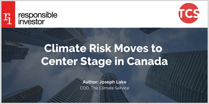 Climate Risk Moves to Center Stage in Canada